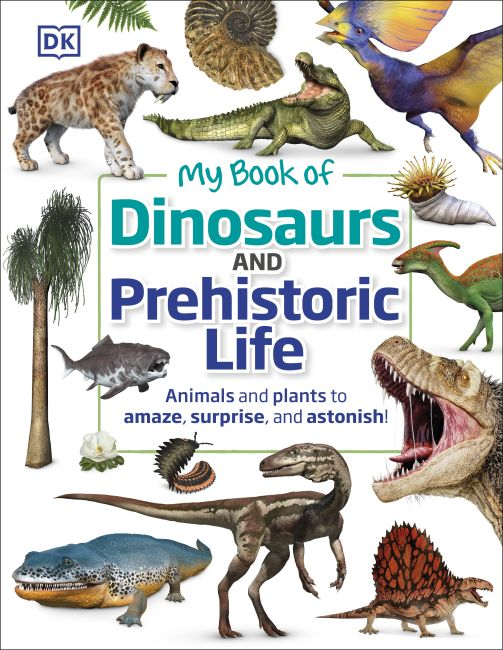 Hardback cover of My Book of Dinosaurs and Prehistoric Life