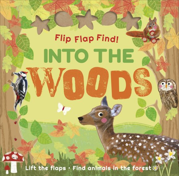 Board book cover of Flip Flap Find Into The Woods