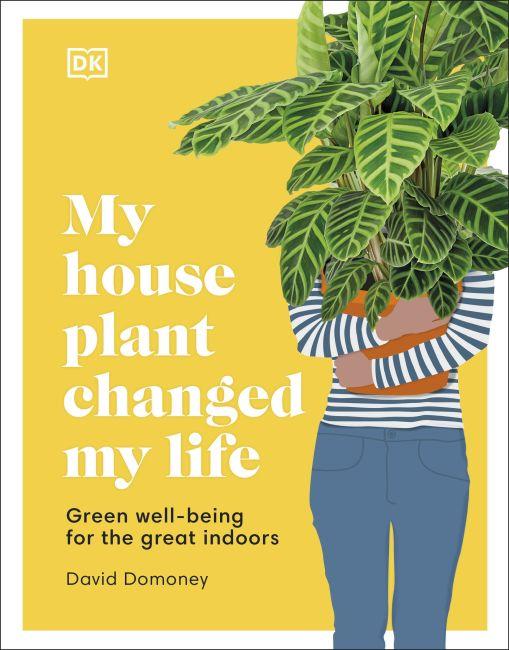 Hardback cover of My Houseplant Changed My Life