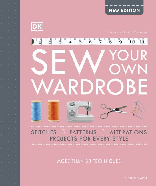 Hardback cover of Sew Your Own Wardrobe