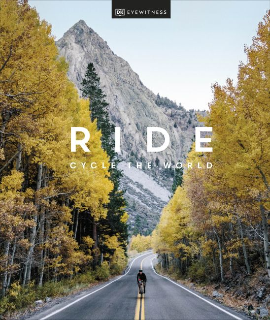Hardback cover of Ride: Cycle the World