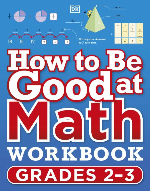 Paperback cover of How to Be Good at Math Workbook Grades 2-3