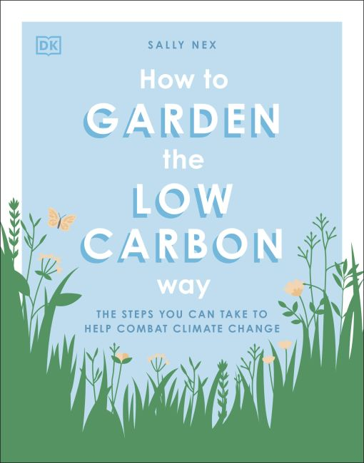 Paperback cover of How to Garden the Low Carbon Way