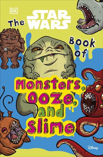 STAR WARS BOOK OF MONSTERS OOZE & SLIME SC