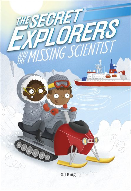 Hardback cover of The Secret Explorers and the Missing Scientist