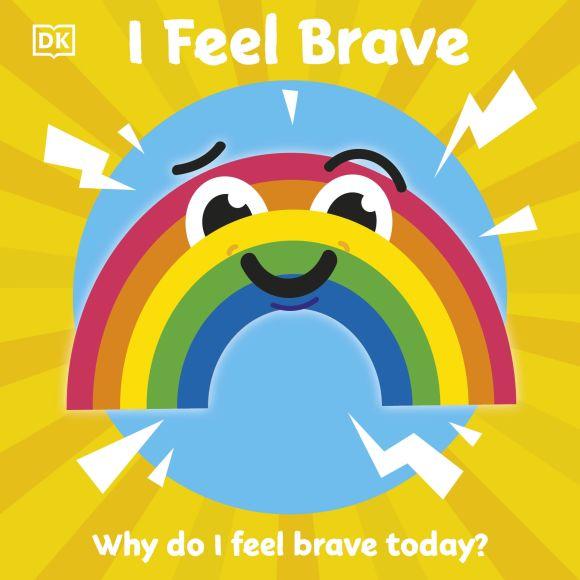 Board book cover of I Feel Brave