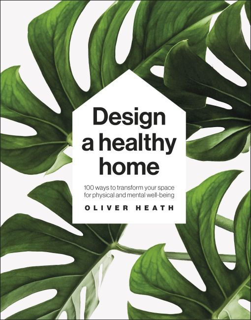 Hardback cover of Design A Healthy Home