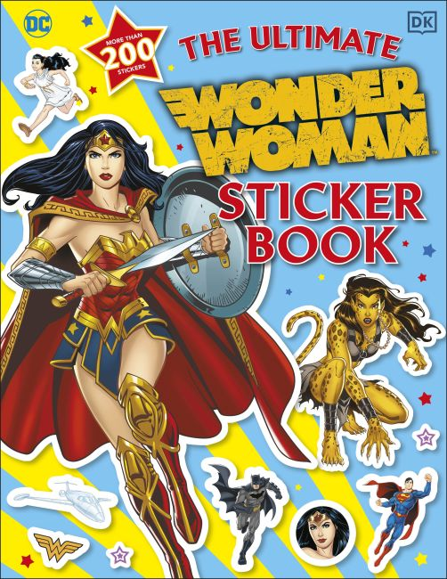Paperback cover of The Ultimate Wonder Woman Sticker Book