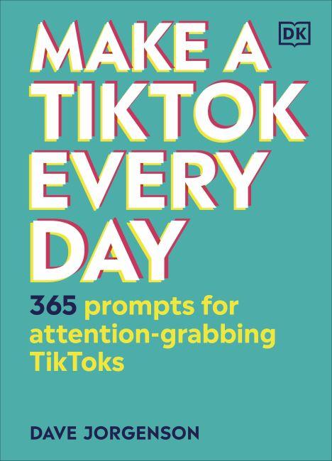 Hardback cover of Make a TikTok Every Day