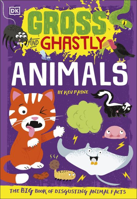 Hardback cover of Gross and Ghastly: Animals