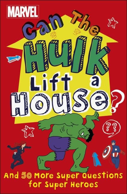 eBook cover of Marvel Can The Hulk Lift a House?