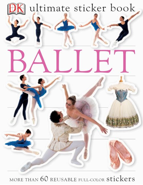 Paperback cover of Ultimate Sticker Book: Ballet