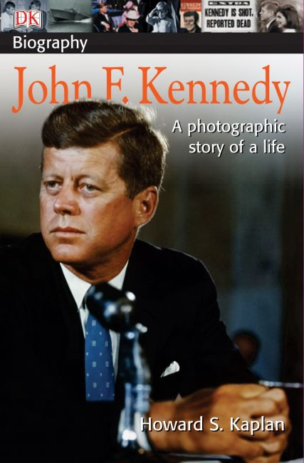 Paperback cover of DK Biography: John F. Kennedy