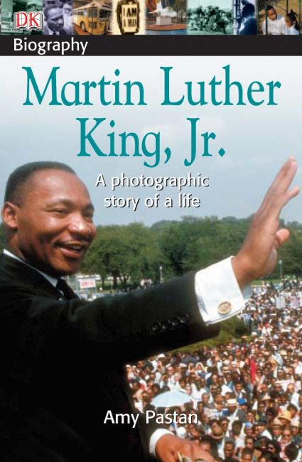 Paperback cover of DK Biography: Martin Luther King, Jr.