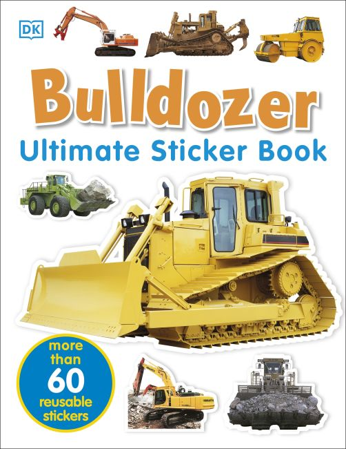 Paperback cover of Ultimate Sticker Book: Bulldozer