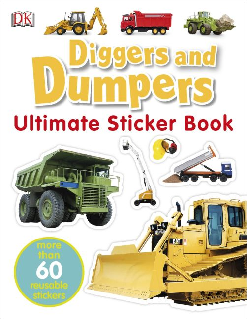 Paperback cover of Ultimate Sticker Book: Diggers and Dumpers