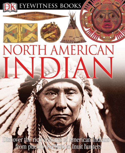 Hardback cover of DK Eyewitness Books: North American Indian