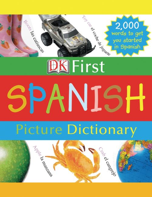 Hardback cover of DK First Picture Dictionary: Spanish