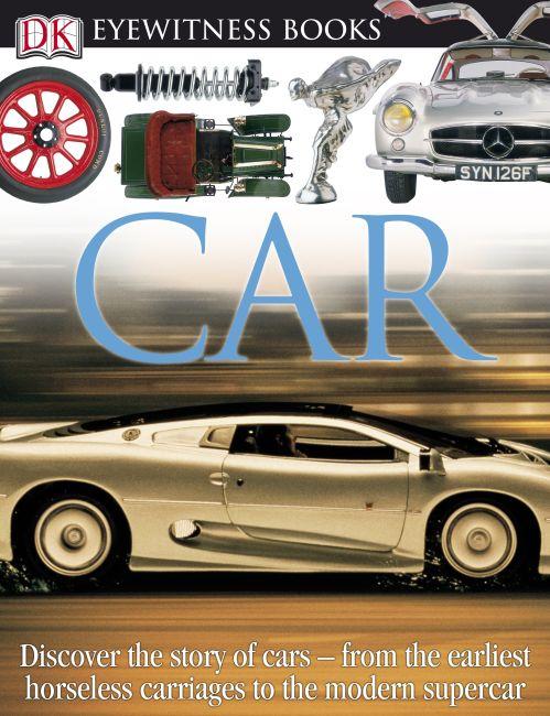 Hardback cover of DK Eyewitness Books: Car