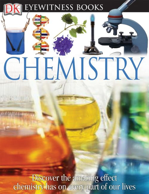 Hardback cover of DK Eyewitness Books: Chemistry