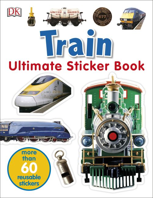 Paperback cover of Ultimate Sticker Book: Train
