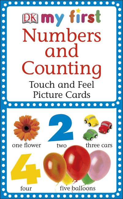 Paperback cover of MY 1ST T&F PICTURE CARDS: My First Touch  &  Feel Picture Cards: Numbers  &  Counting