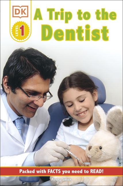 Paperback cover of DK Readers L1: A Trip to the Dentist