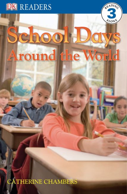 Paperback cover of DK Readers L3: School Days Around the World