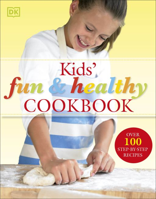 Hardback cover of Kids' Fun and Healthy Cookbook