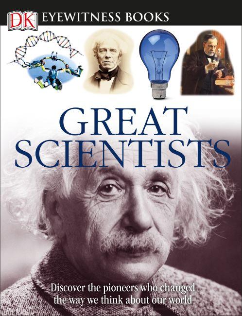Hardback cover of DK Eyewitness Books: Great Scientists