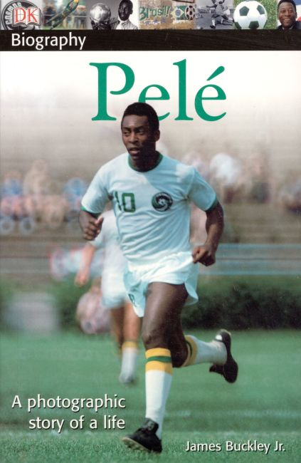 Paperback cover of DK Biography: Pele