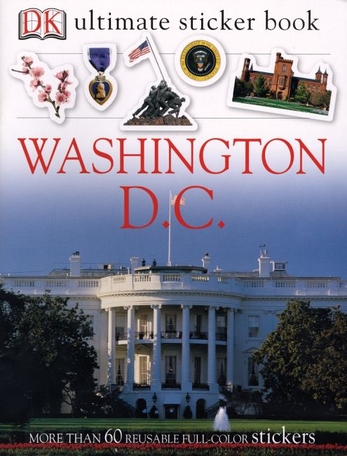 Paperback cover of Ultimate Sticker Book: Washington, D.C.