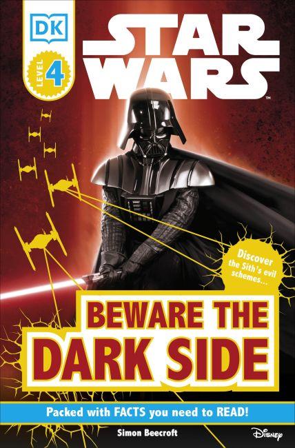 Paperback cover of DK Readers L4: Star Wars: Beware the Dark Side