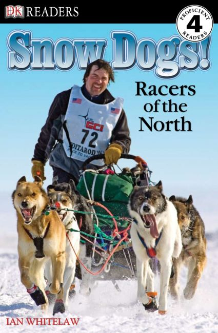 Paperback cover of DK Readers L4: Snow Dogs!