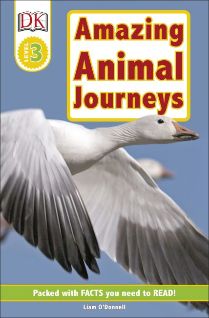 Paperback cover of DK Readers L3: Amazing Animal Journeys