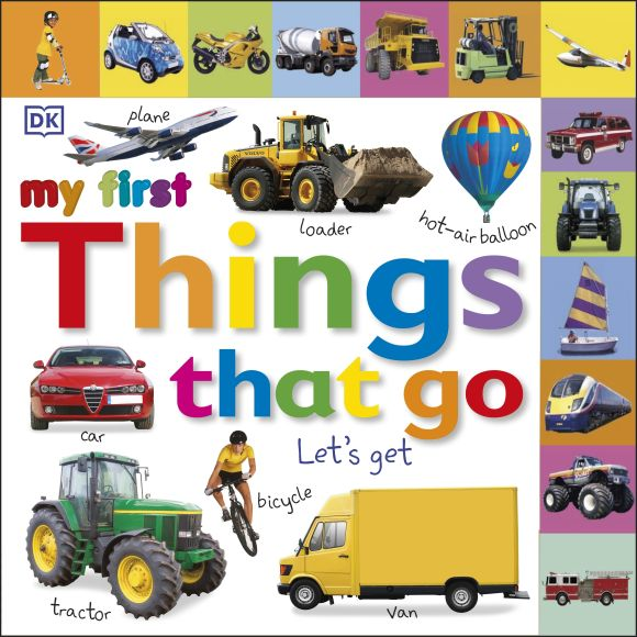 Board book cover of Tabbed Board Books: My First Things That Go