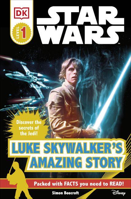 Paperback cover of DK Readers L1: Star Wars: Luke Skywalker's Amazing Story