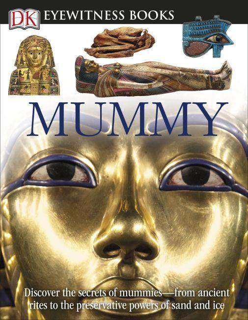 Hardback cover of DK Eyewitness Books: Mummy