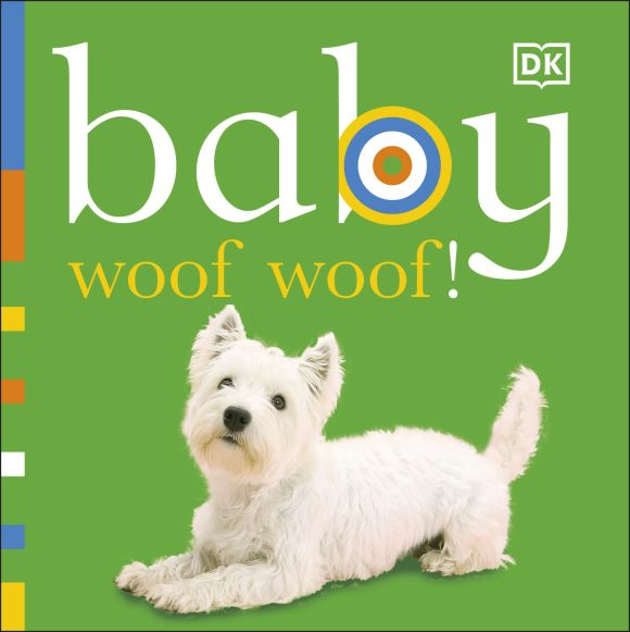 Board book cover of Baby: Woof Woof!