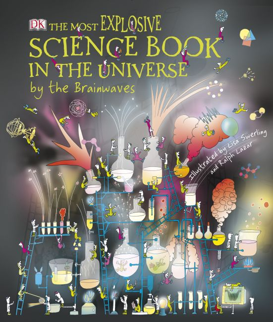 eBook cover of The Most Explosive Science Book in the Universe...By The Brainwaves