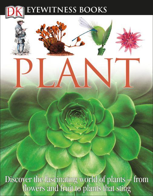 Hardback cover of DK Eyewitness Books: Plant