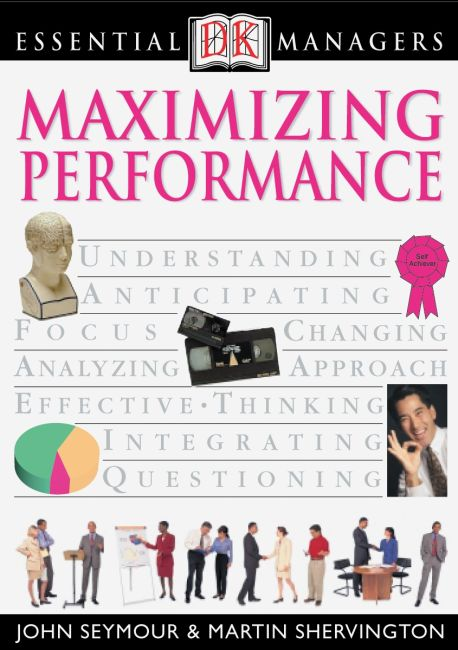 eBook cover of DK Essential Managers: Maximizing Performance
