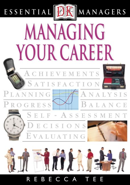 eBook cover of DK Essential Managers: Managing Your Career