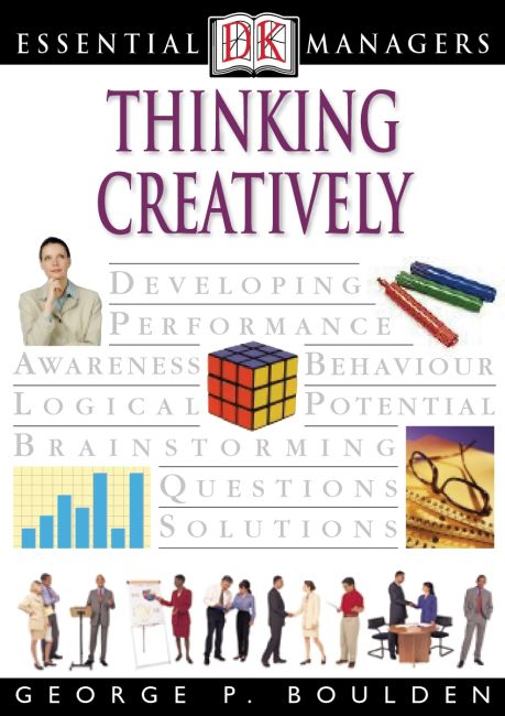eBook cover of DK Essential Managers: Thinking Creatively