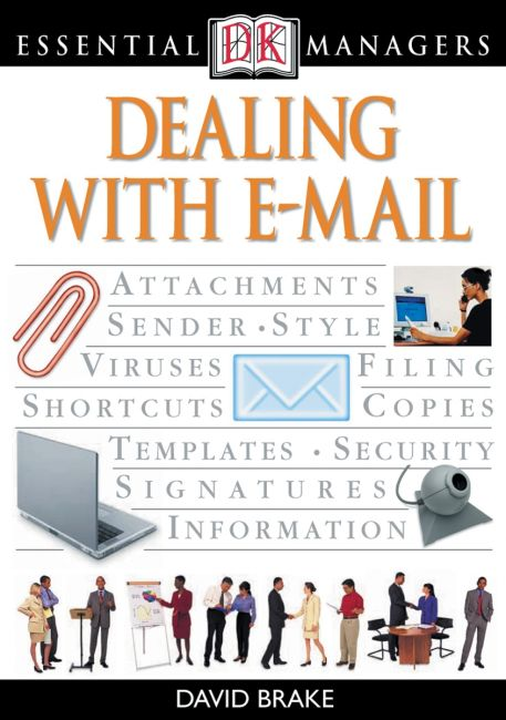 eBook cover of DK Essential Managers: Dealing With E-mail