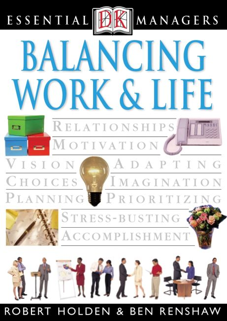 eBook cover of DK Essential Managers: Balancing Work and Life
