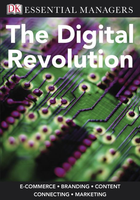 eBook cover of DK Essential Managers: The Digital Revolution