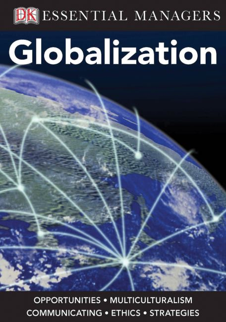 eBook cover of DK Essential Managers: Globalization