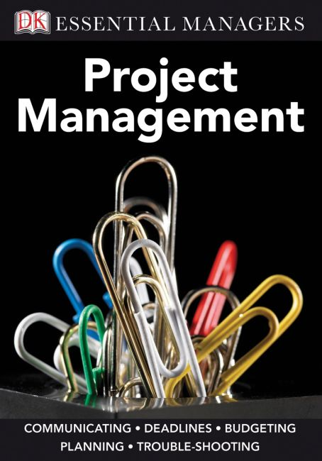 eBook cover of DK Essential Managers: Project Management