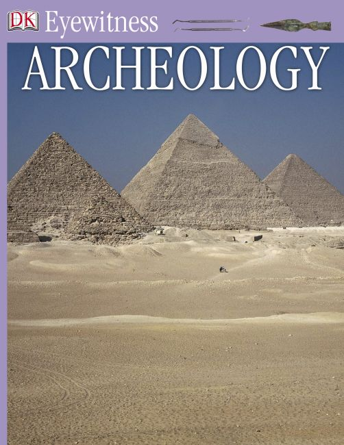 eBook cover of DK Eyewitness Books: Archeology